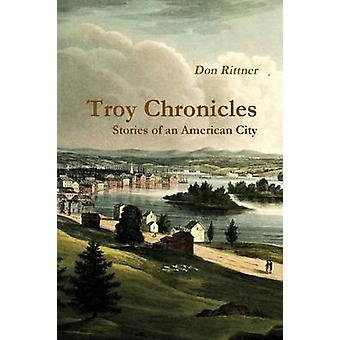 Troy Chronicles by Rittner & Don