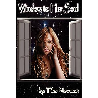 Window to Her Soul by Newman & Tika