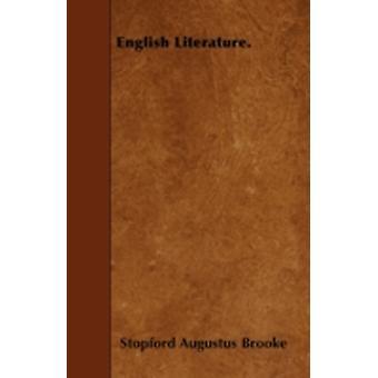 English Literature. by Brooke & Stopford Augustus