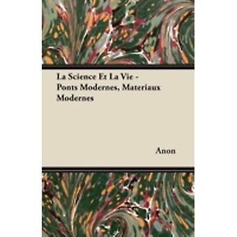 La Science Et La Vie  Ponts Modernes Matriaux Modernes by Labadi & Jean