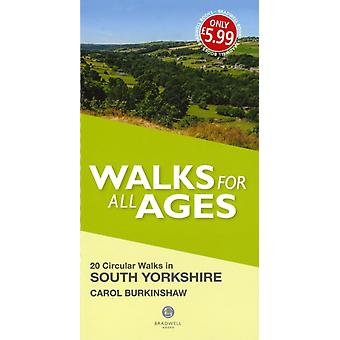 Walks for All Ages South Yorkshire by Carol Burkinshaw