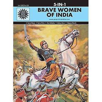 Brave Women of India by Edited by Anant Pai