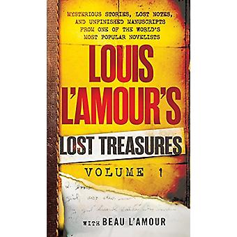 Louis L'Amour's Lost Treasures - Volume 1 - Mysterious Stories - Lost N