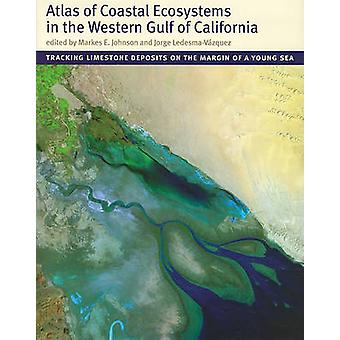 Atlas of Coastal Ecosystems in the Western Gulf of California - Tracki