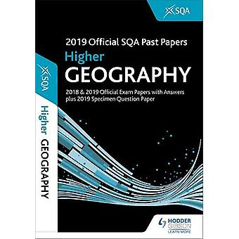 2019 Official SQA Past Papers - Higher Geography by SQA - 978151047826