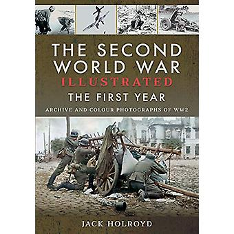 The Second World War Illustrated - The First Year - September 1939 - Se
