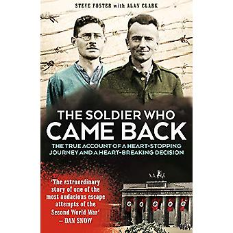 The Soldier Who Came Back by Steve Foster - 9781912624010 Book