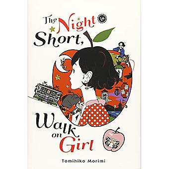 The Night Is Short - Walk on Girl by Tomihiko Morimi - 9781975383312