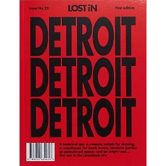 Lost in Detroit by Lost In the City Gmbh - 9783000639616 Book