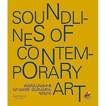 Soundlines of Contemporary Art by Mazdak Faiznia - 9788899519728 Book