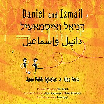 Daniel And Ismail by Juan Pablo Iglesias - 9781632061560 Book