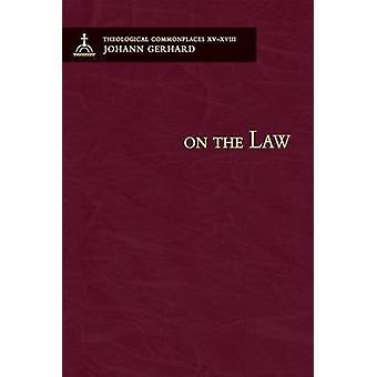 On the Law by Johann Gerhard - 9780758611277 Book
