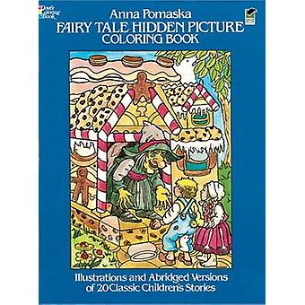 Fairy Tale Hidden Picture (80th Revised edition) by Anna Pomaska - 97