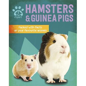 Pet Expert Hamsters and Guinea Pigs by Gemma Barder