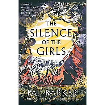 The Silence of the Girls - Shortlisted for the Women's Prize for Ficti