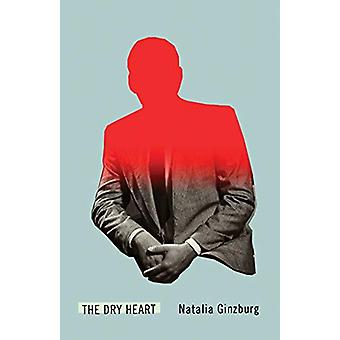 The Dry Heart by Natalia Ginzburg - 9780811228787 Book