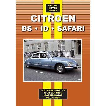 Citroen DS - ID - Safari Road Test Book by Unique Motor Books - 97818