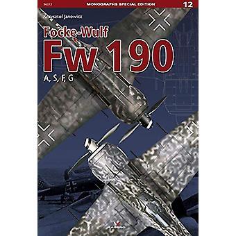 Focke-Wulf Fw 190 a - S - F - G by Krzysztof Janowicz - 9788366148727