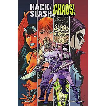 Hack/Slash vs. Chaos by Tim Seeley - 9781524112004 Book