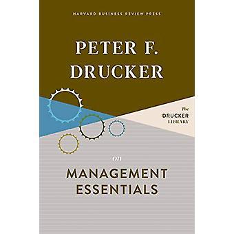 Peter F. Drucker on Management Essentials by Peter F. Drucker - 97816