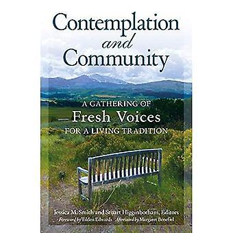 Mietiskely ja yhteisöllisyys: Tuoreiden äänien kerääminen elävälle perinteelle