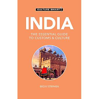 India  Culture Smart by Stephen & Becky