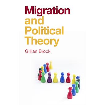 Migration and Political Theory by Gillian Brock