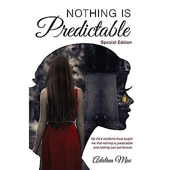 Nothing Is Predictable by Adalina Mae - 9780995409705 Book