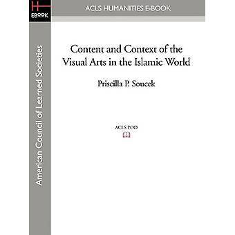 Content and Context of the Visual Arts in the Islamic World by Prisci