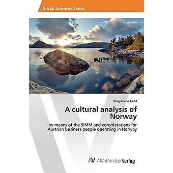 A Cultural Analysis of Norway by Gold Magdalena - 9783639870015 Book