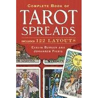 Complete book of tarot spreads 9781454910794