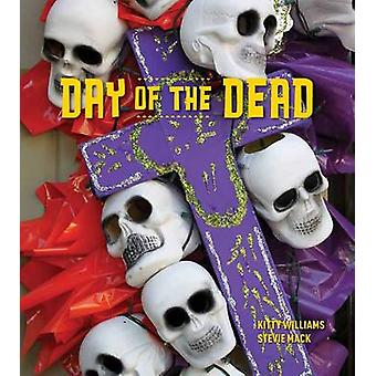 Day of the Dead by Kitty Williams & Stevie Mack