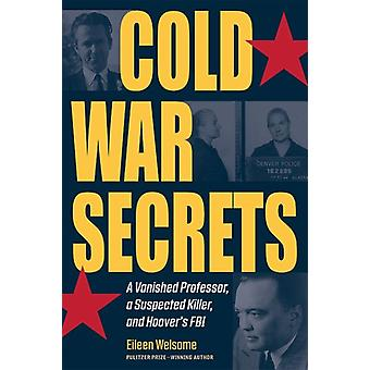 Cold War Secrets by Eileen Welsome
