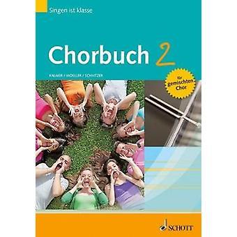 Chorbuch 1 und 2 - Paket S/SA/SSA/SAM/easy SATB voices choir book Chorbuch 1 und 2 - Paket