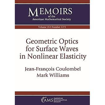 Geometric Optics for Surface Waves in Nonlinear Elasticity by Jean-Fr