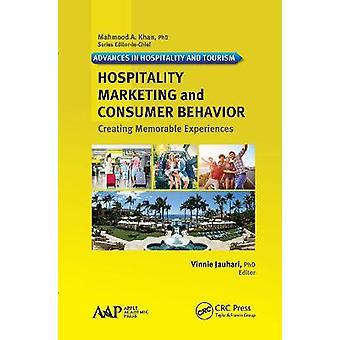 Marketing hotelero y comportamiento del consumidor creando experiencias memorables Avances en hospitalidad y turismo