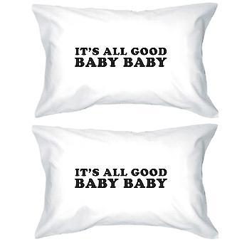 Det är alla bra Baby söt grafisk Pillow Case rolig presentidéer