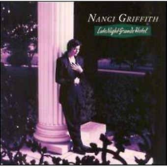 Nanci Griffith - Late Night Grande Hotel [CD] USA import