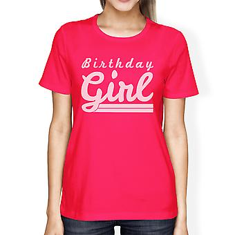 Cumpleaños chica mujer caliente rosa gráfico camiseta cumpleaños regalo para ella