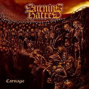 Burning Hatred - Carnage [CD] USA import