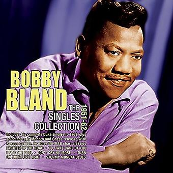 Bobby Bland - Bland Bobby-Singles Collection 1951-6 [CD] USA importeren