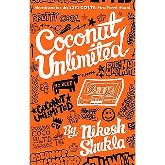 Noix de coco illimité par Nikesh Shukla - livre 9780704372047