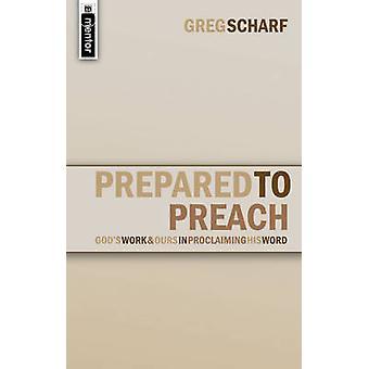 Bereid om te prediken door Greg Scharf - 9781845500436 boek
