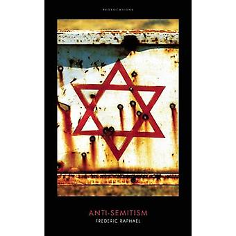 Antisemitism av Frederic Raphael - 9781849548908 bok