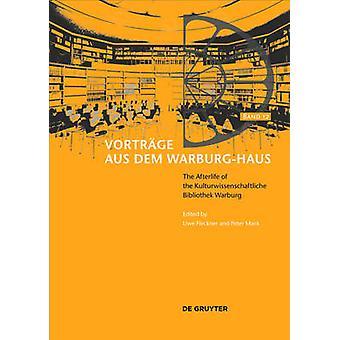 The Afterlife of the Kulturwissenschaftliche Bibliothek Warburg - The