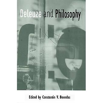 Deleuze ja filosofian Constantin V. Boundas - 9780748624805 kirja