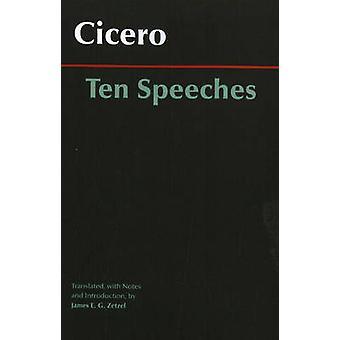 Zehn reden von Cicero - Marcus Tullius Cicero - James E. G. Zetzel-