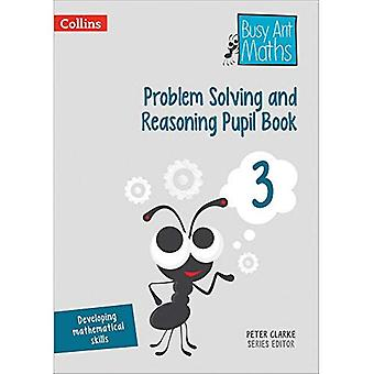 Busy Ant Maths - Problem Solving and Reasoning Pupil Book 3