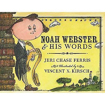 Noah Webster i jego słowa