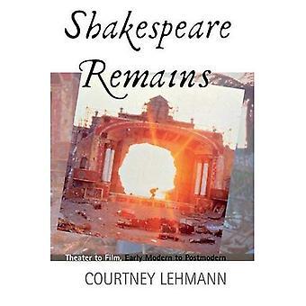 Shakespeare bleibt: Theater, Film, frühe moderne zur Postmoderne